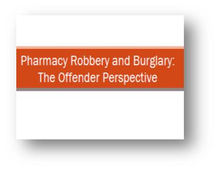RxPATROL<sup>®</sup> The Offender Perspective